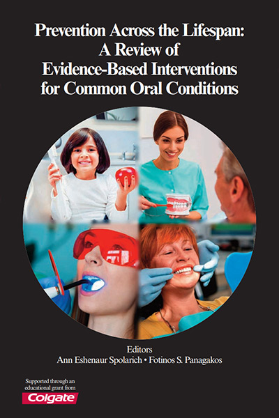 Prevention-Across-the-Lifespan-A-Review-of-Evidence-Based-Interventions-for-Common-Oral-Conditions